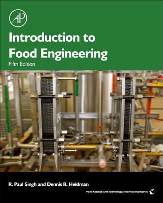 Introduction to Food Engineering By Singh, R. Paul/ Heldman, Dennis R.