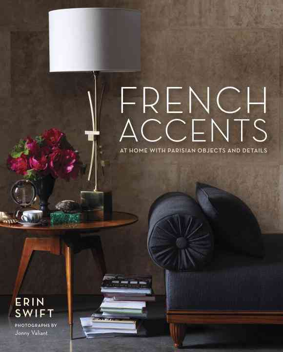 French Accents By Swift, Erin