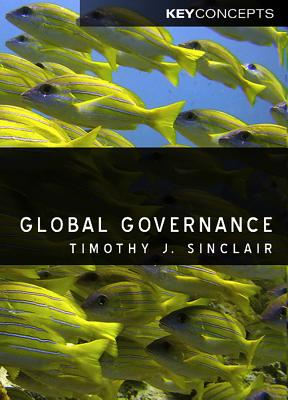 Global Governance By Sinclair, Timothy