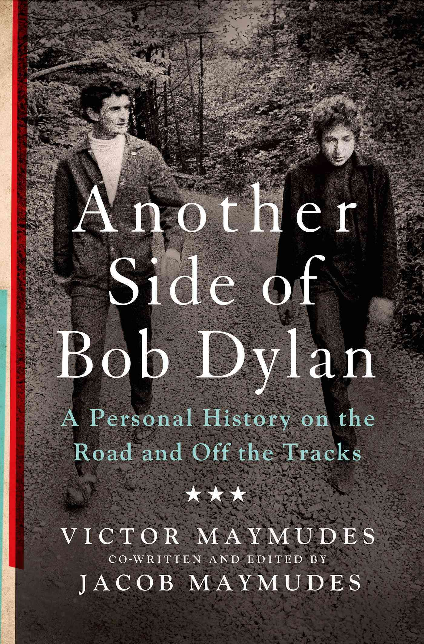 Another Side of Bob Dylan By Maymudes, Victor/ Maymudes, Jacob